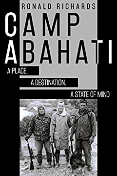 Camp Abahati: A Place, A Destination, A State of Mind