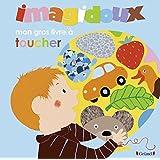 Imagidoux - Mon gros livre à toucher