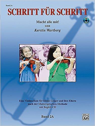 Amazon com: Schritt fur Schritt: Eine Violinschule fur