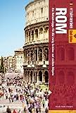 Fettnäpfchenführer Rom: Ein Reiseknigge für die ewig Schöne auf sieben Hügeln (+ E-Book inside)