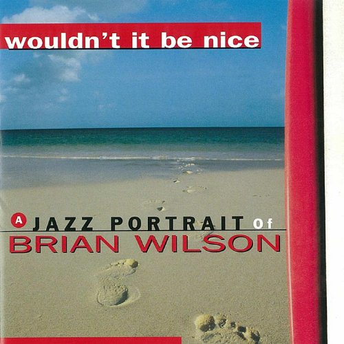 Wouldn't It Be Nice - a Jazz P...