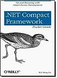 Net Compact Framework : Up and Running with Smart Device Development, Lee, Wei-Meng, 0596007574