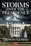 Storms Over the Presidency (The Thoma...