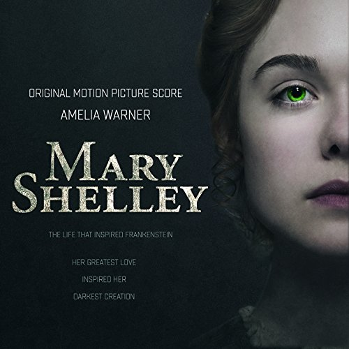 Mary Shelley  Original Motion Picture Score