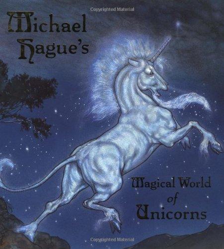 Michael Hague's Magical World of Unicorns pdf