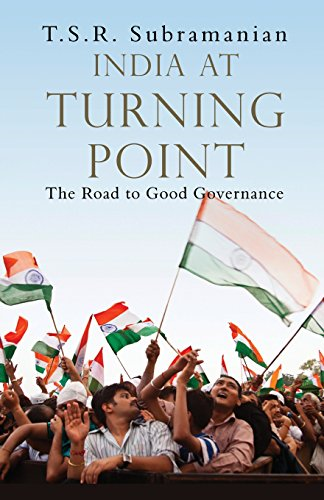 India At Turning Point The Road to Good Governance