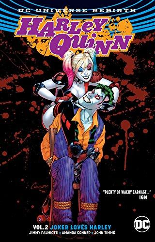 Harley Quinn Vol. 2: Joker Loves Harley (Rebirth)