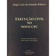 EXECUÇÃO CIVIL NO NOVO CPC (Portuguese Edition)
