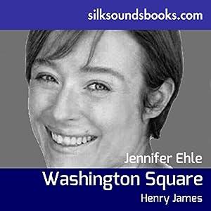 Washington Square Audiobook