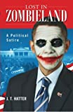 img - for Lost in Zombieland: The Rise of President Zero book / textbook / text book