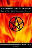 img - for It Came Like a Thief in the Night: Part of The Great Tribulation Annals book / textbook / text book