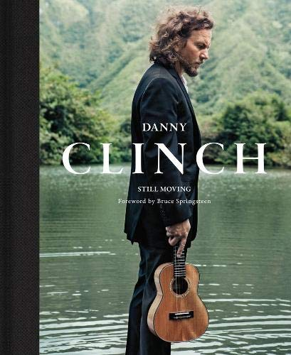 Pdf Photography Danny Clinch: Still Moving