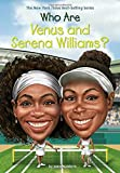 Who Are Venus and Serena Williams? (Who Was?)
