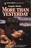 More Than Yesterday, Angela Alexie, 0373701403