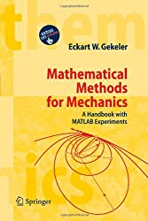 Mathematical Methods for Mechanics: A Handbook with MATLAB Experiments