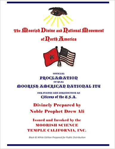 Official Proclamation of Real Moorish American Nationality: Black