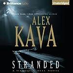 Stranded: Maggie O'Dell, Book 11 | Alex Kava