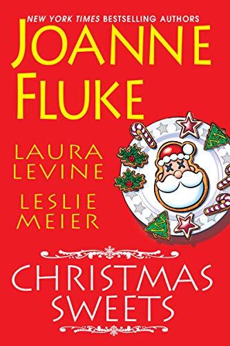 Christmas Sweets by [Fluke, Joanne, Levine, Laura, Meier, Leslie]