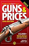 The Official Gun Digest Book of Guns & Prices 2015