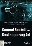 img - for Samuel Beckett and Contemporary Art (Samuel Beckett in Company Book 2) book / textbook / text book
