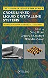 img - for Cross-Linked Liquid Crystalline Systems: From Rigid Polymer Networks to Elastomers (Liquid Crystals Book Series) book / textbook / text book