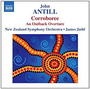 Antill: Corroboree / An Outback Adventure