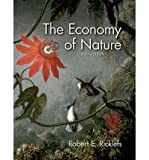 img - for [ [ [ The Economy of Nature [ THE ECONOMY OF NATURE ] By Ricklefs, Robert E ( Author )Dec-01-2008 Paperback book / textbook / text book