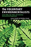 img - for The Voluntary Environmentalists: Green Clubs, ISO 14001, and Voluntary Environmental Regulations book / textbook / text book