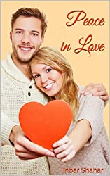 Relationships: Peace in Love (Relaxation Book 2) (English Edition)