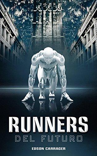 Runners del Futuro (Spanish Edition) cover