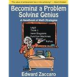 Becoming a Problem Solving Genius: A Handbook of Math Strategies