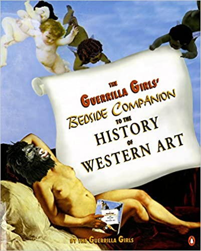 Descargar PDF The Guerrilla Girls' Bedside Companion To The History Of Western Art