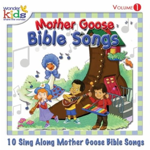 Mother Goose Bible Songs, Vol. 1