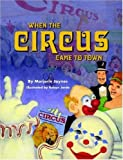 When the Circus Came to Town, Marjorie Buehler-Jaynes, 0615138012