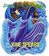 Jonah and the Whale (Famous Bible Stories Book 5)