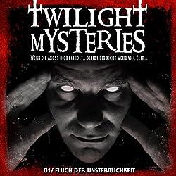Fluch der Unsterblichkeit (Twilight Mysteries 1)