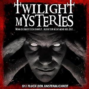 Fluch der Unsterblichkeit (Twilight Mysteries 1) Hörspiel