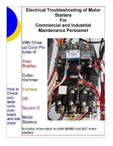 electrical-troubleshooting-of-motor-starters-for-commercial-and-industrial-maintenance-personnel