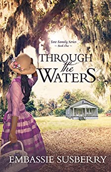 Through the Waters (Tate Family Series)