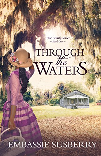 Through the Waters (Tate Family  Book 1) by [Susberry, Embassie]
