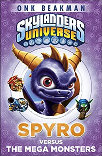 Skylanders Mask Of Power Spyro Versus The Mega Monsters Book 1