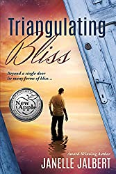 Triangulating Bliss (The Mystique of Living Book 1)