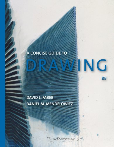 Bundle: A Guide to Drawing, Concise Edition, 8th + ArtBasics: An Illustrated Glossary and Timeline