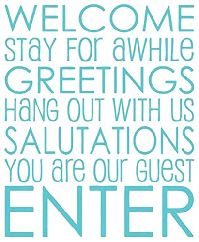 (Decals Stickers Wall Words Sayings Removable Lettering Welcome Stay for Awhile Greetings Hang Out with Us Salutations You are Our Guest Enter)