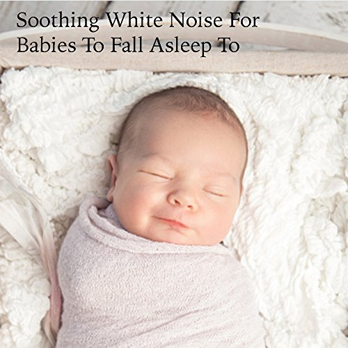Box Fan - Loopable With No Fade - Baby Sleep (feat ... - photo#10