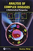 Analysis of Complex Diseases: A Mathematical Perspective Front Cover