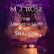 The Library of Light and Shadow: A Novel | M. J. Rose