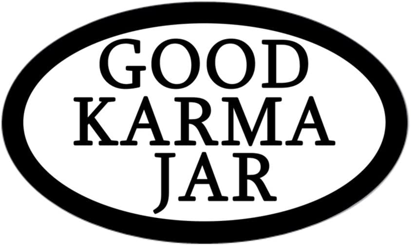 Oval 271072542 CafePress Good Karma Jar Tip Jar Sticker Sticker