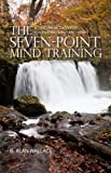The Seven-Point Mind Training, B. Alan Wallace, 1559393939