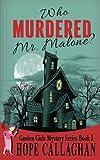 Who Murdered Mr. Malone? (The Garden Girls) (Volume 1)
